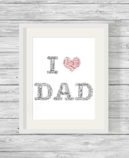 Personalised Bespoke I Love Dad Word Art Print