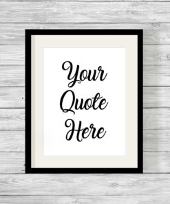 Bespoke Personalised Custom Quote Typography Print