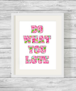 Bespoke Do What You Love Typography Print