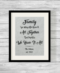Personalised Together We have it all Family Pearlescent Typography Print