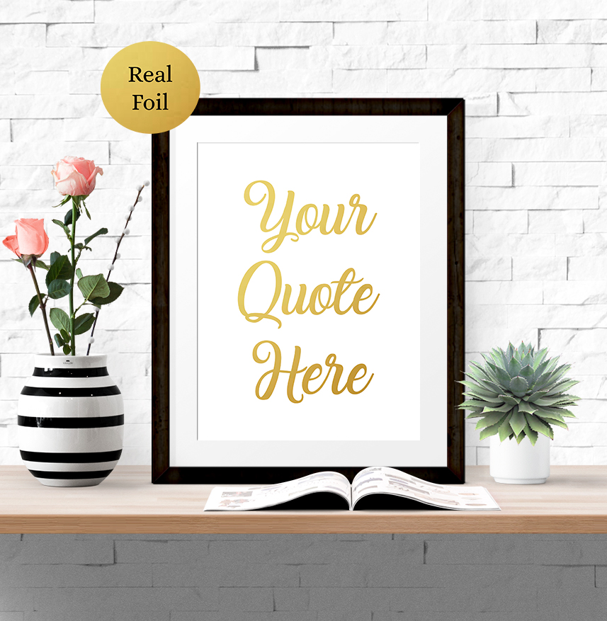 personalised your quote foil word art print show it with words