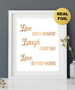 Live Laugh Love Real Foil Typography Print