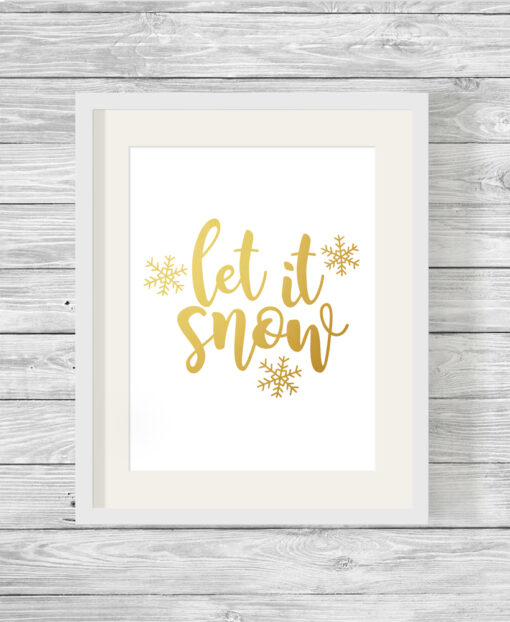 Let It Snow Real Foil Typography Print