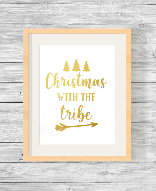 Christmas With The Tribe Real Foil Typography Print